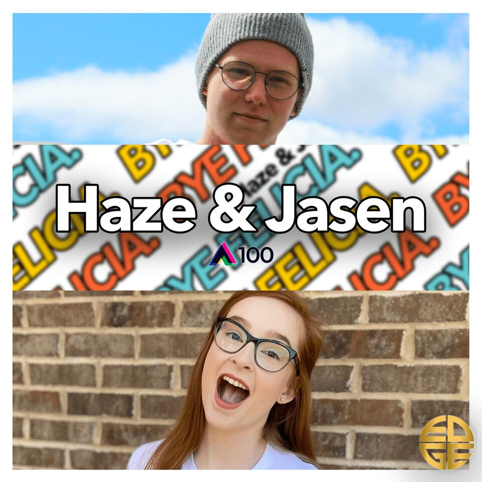 Haze & Jasen