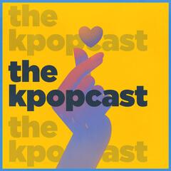 Listen to the Kpopcast Episode - 14 Best Kpop Songs of 1H