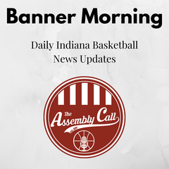 Banner Morning Indiana Basketball News Updates