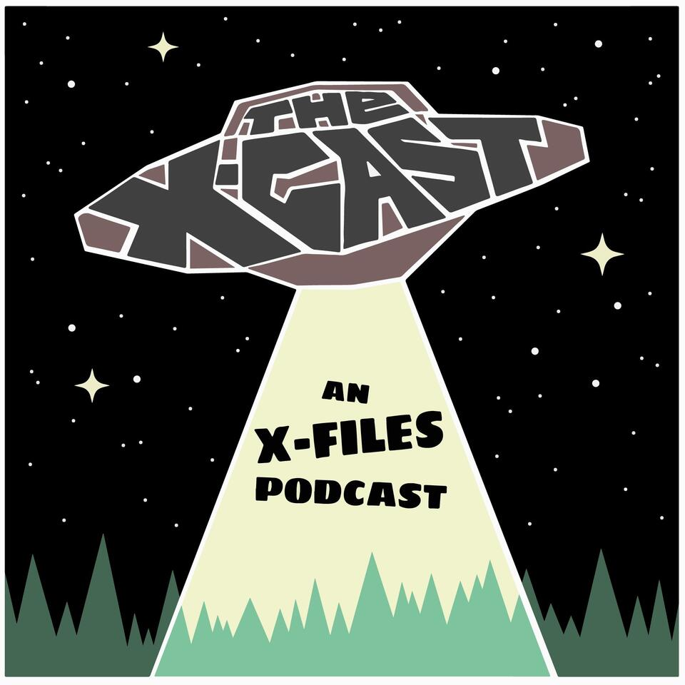 The X-Cast - An X-Files Podcast