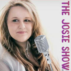 The Josie Show