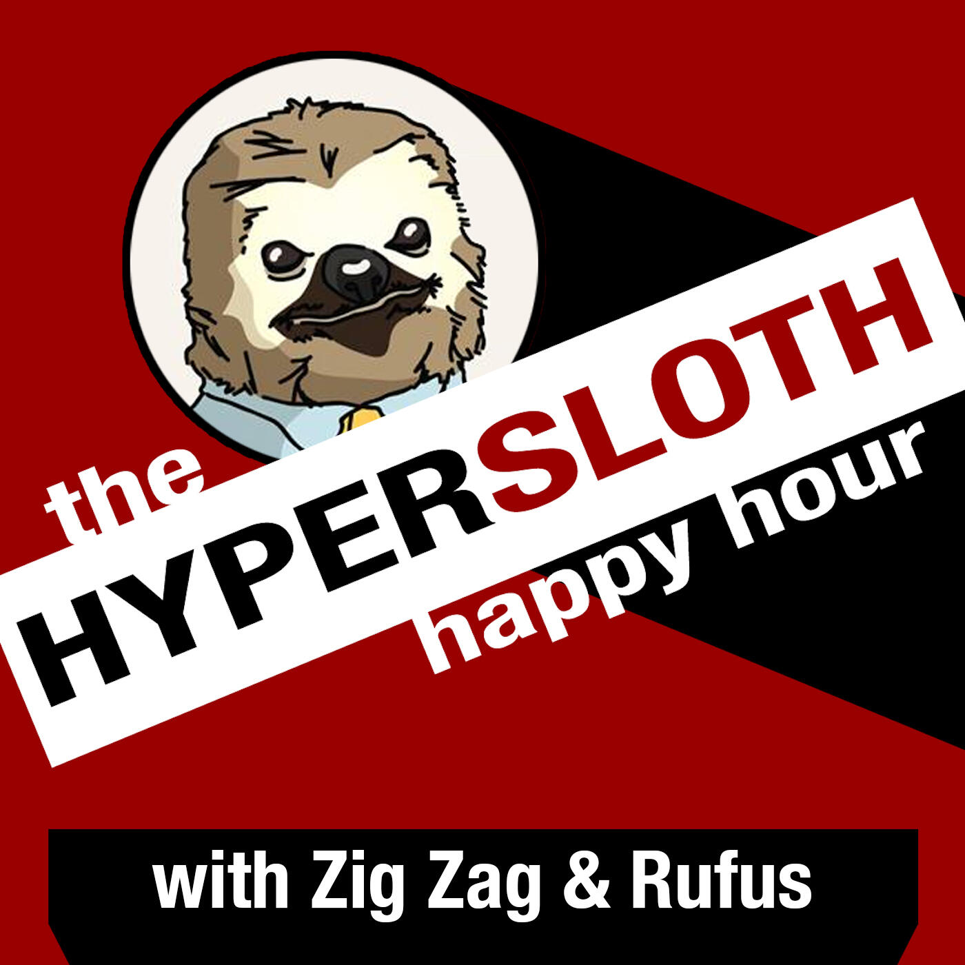 The HyperSloth Happy Hour