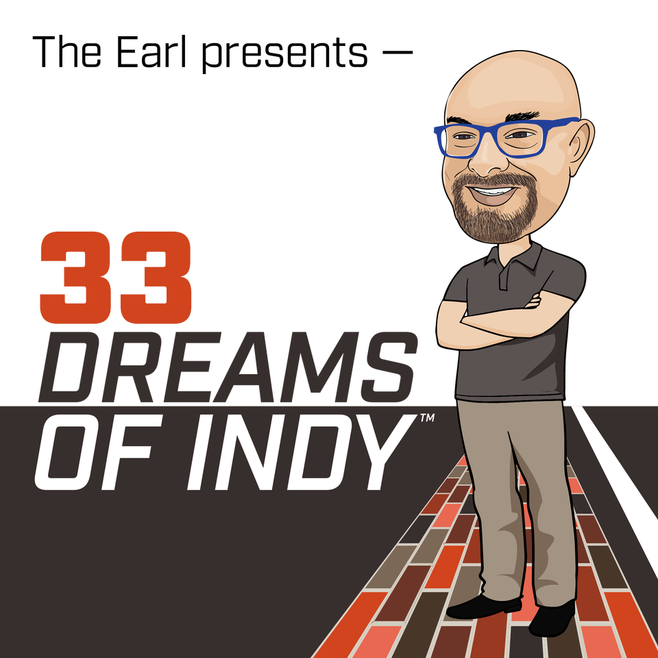 33 Dreams of Indy - IndyCar & Road to Indy Stories