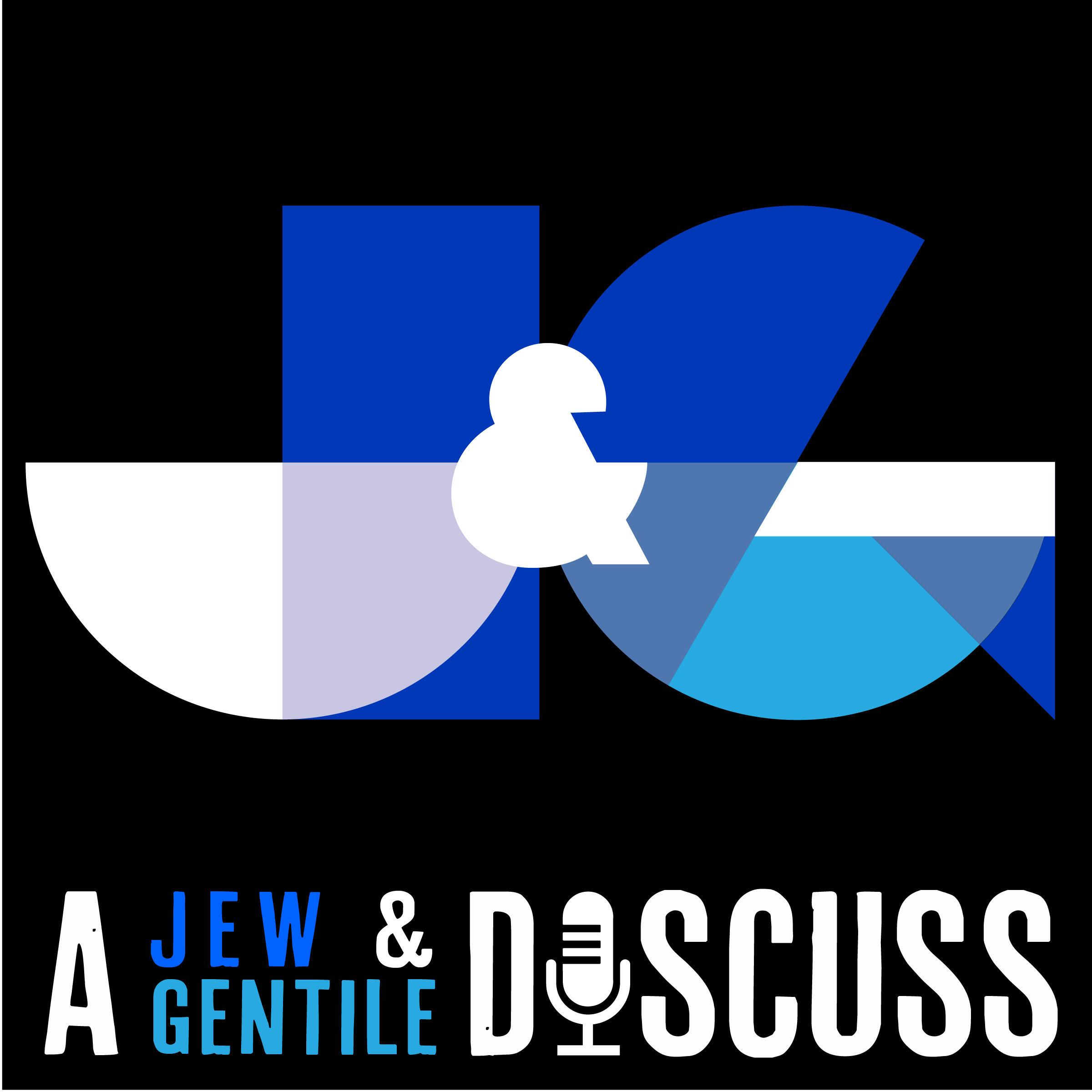 A Jew and a Gentile Discuss