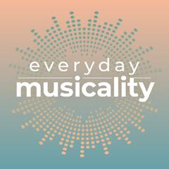 """Everyday Musicality: Unlocking the Inner Musician Through MLT"""