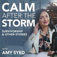 Calm after the storm: Survivorship and other stories, with Amy Syed