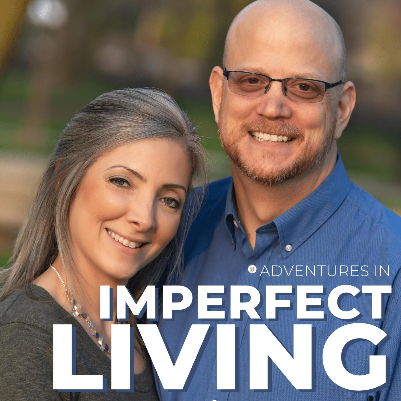 Adventures in Imperfect Living Catholic Podcast