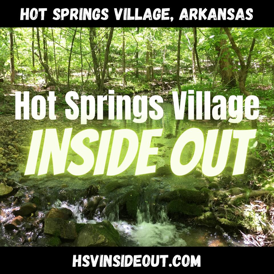 Hot Springs Village Inside Out