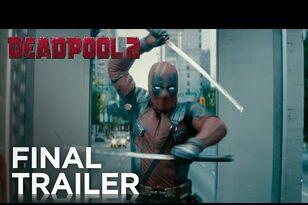 Final Deadpool 2 Trailer Is Here, And It Looks Amazing [NSFW]