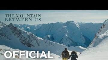 KEVIN AT THE MOVIES - The Mountain Between Us Trailer