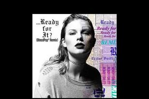 Check Out BloodPop's Remix Of Taylor Swift's '...Ready For It?'