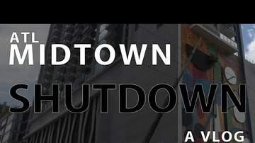 PKTV - #PKintheMorning Vlog Series ... #ATL'sMidtownShutdown