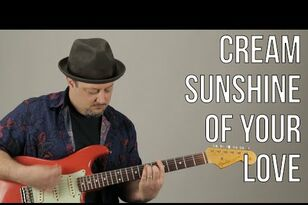 "How To Play ""Sunshine of Your Love"" By Eric Clapton On Guitar Tutorial"