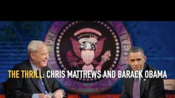 news - The Thrill: The Story of Chris Matthews and Obama
