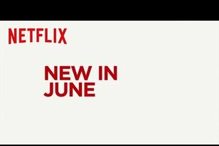 Here's Everything Coming & Going on Netflix in June