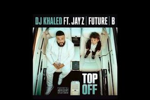 "DJ Khaled's New Song ""Top Off"" Ft. Jay Z, Beyonce, & Future"