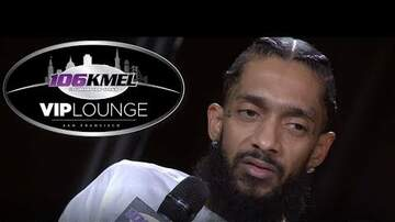 106KMEL VIP Lounge - Nipsey Hussle Exclusive 'Victory Lap' Listening Party and Interview