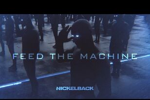 Nickelback Releases New Song 'Feed The Machine'