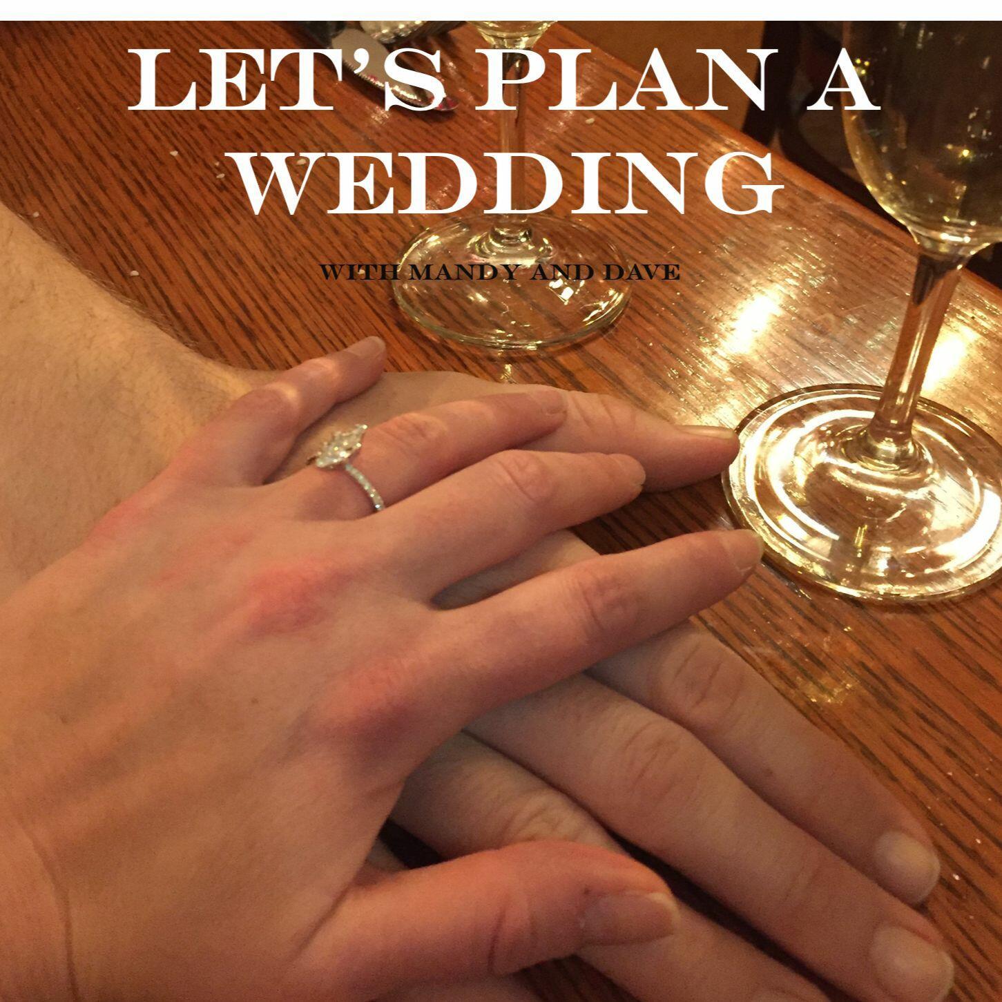 Let's Plan A Wedding