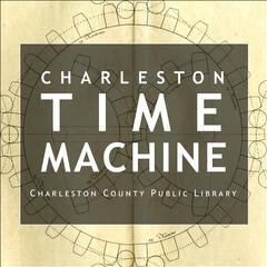 Charleston Time Machine