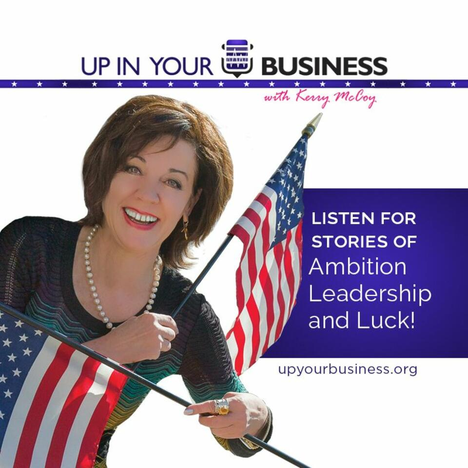 Up in Your Business with Kerry McCoy