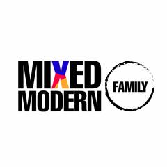 MIXED MODERN FAMILY