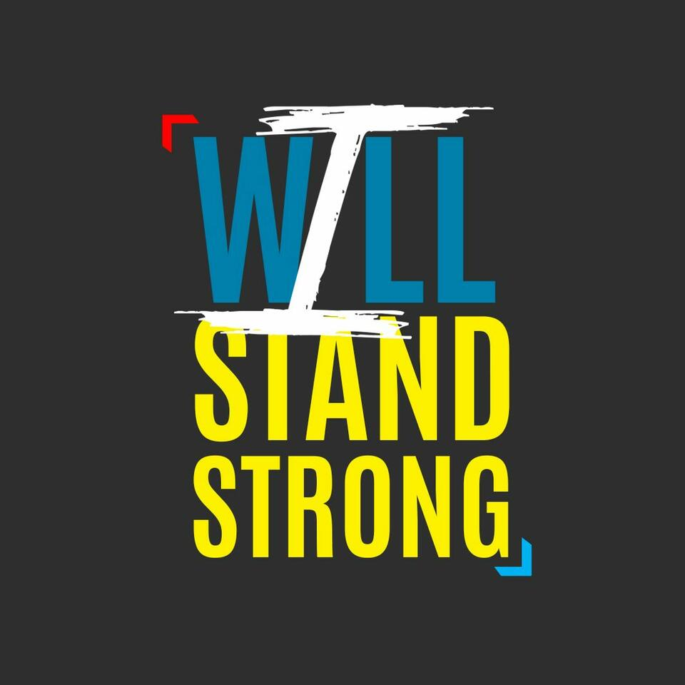 I Will Stand Strong
