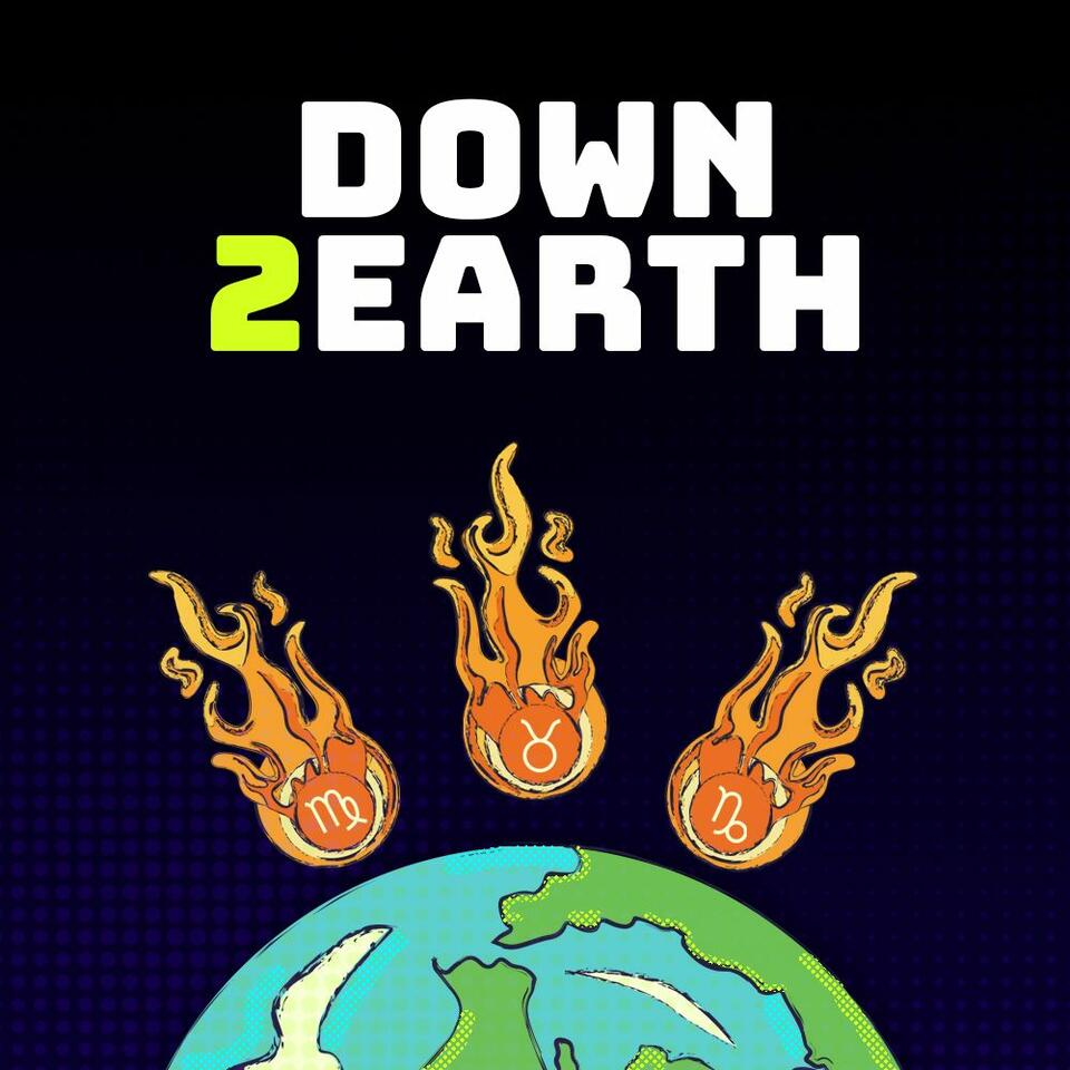 The Down 2 Earth Podcast