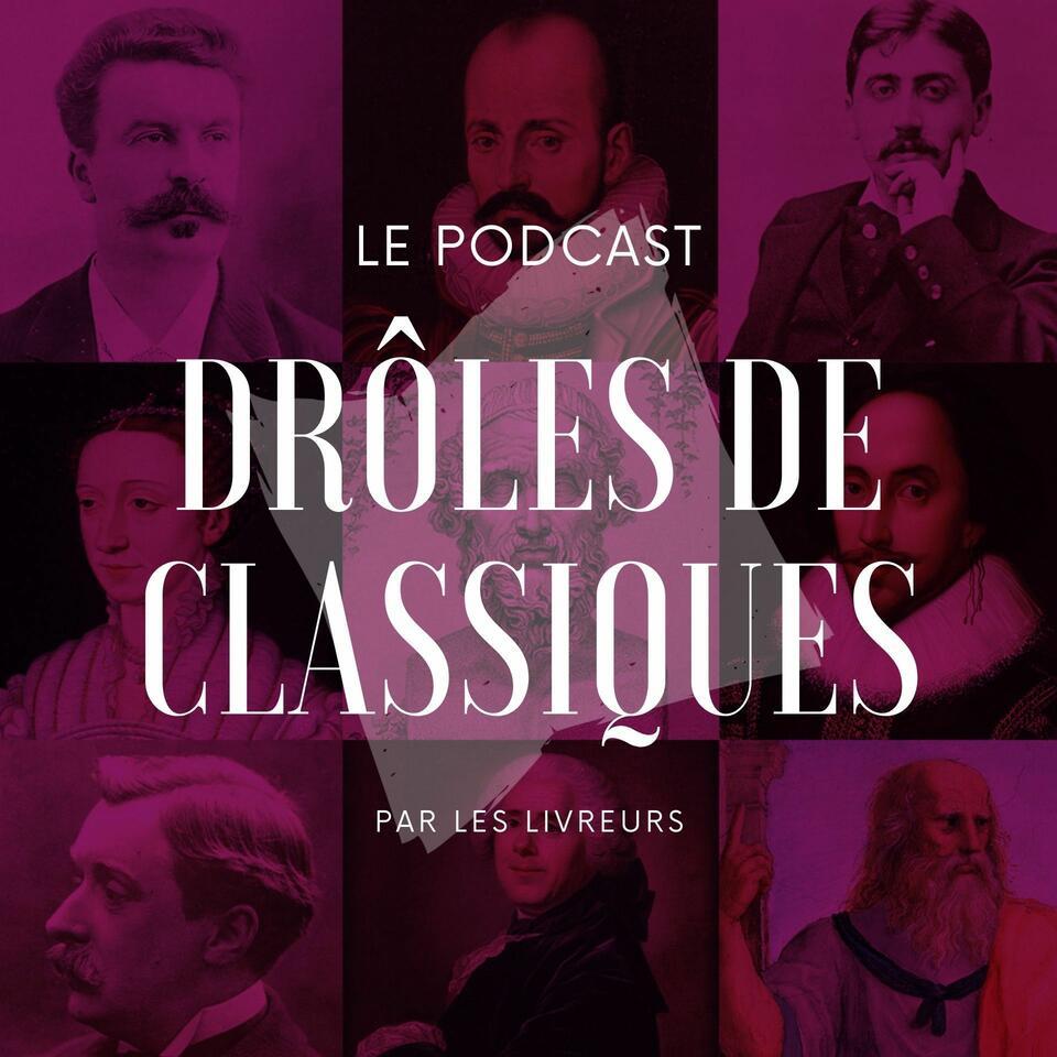 Drôles de classiques • Les Livreurs