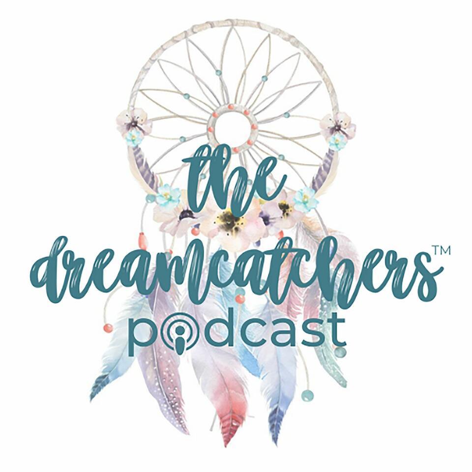 the dreamcatchers podcast