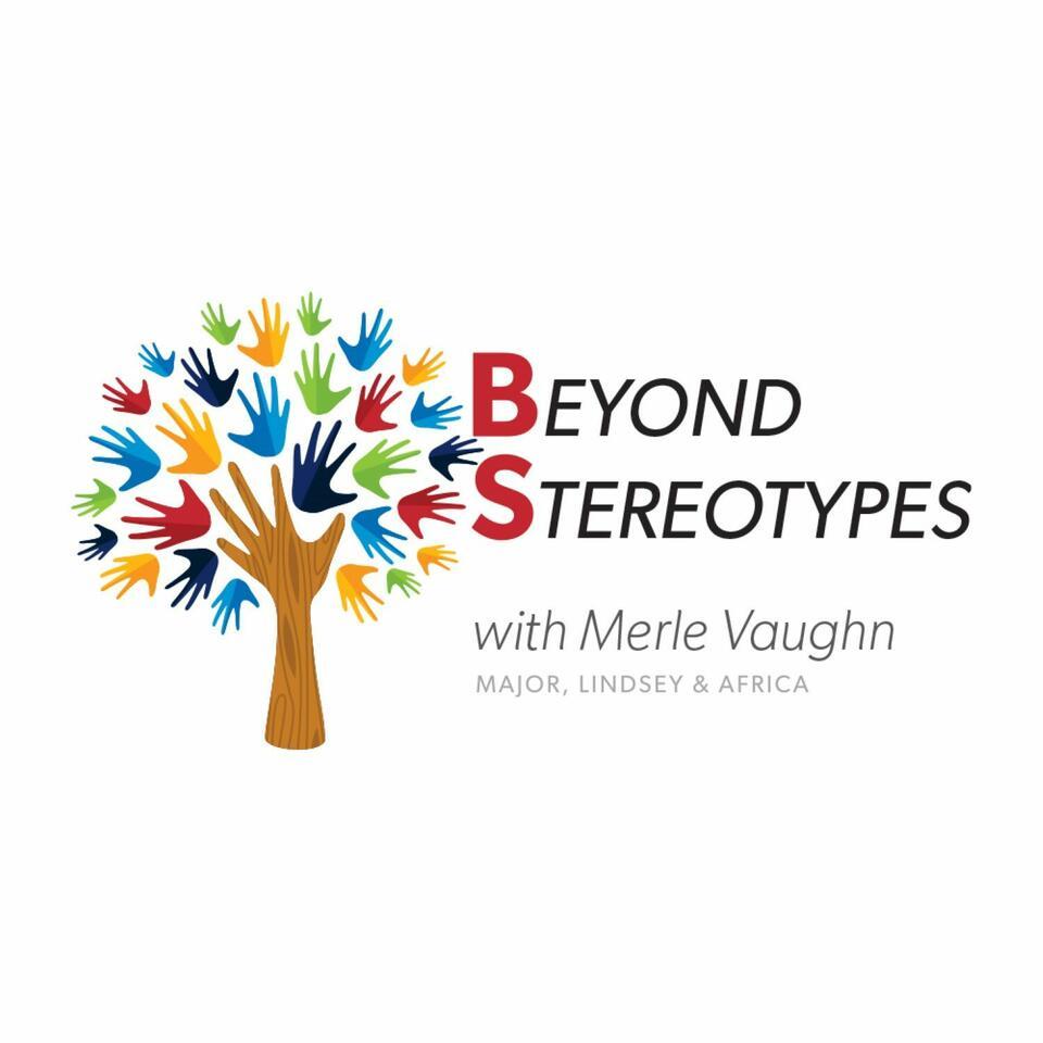 B.S.: Beyond Stereotypes