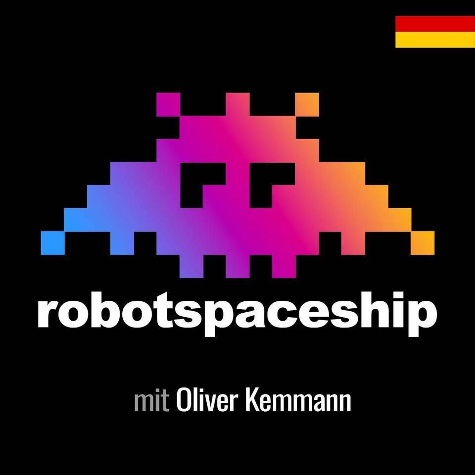 RobotSpaceship (DE): The Digital Business & Marketing Podcast