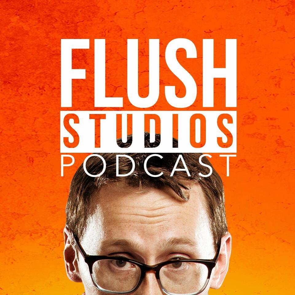 Flush Studios Podcast
