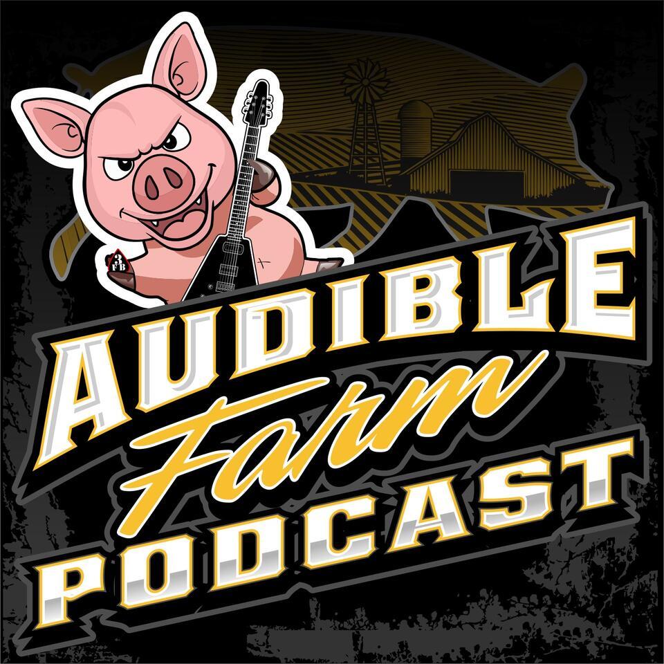 Audible Farm Podcast