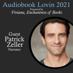 Audiobook Lovin' 2021 - Narrator Patrick Zeller - Viviana, Enchantress of Books/Audiobook Lovin/ED&P