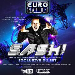 Euro Nation SASH EXCLUSIVE LIVE SET - Euro Nation