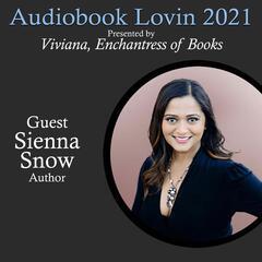 Audiobook Lovin' 2021 - Author Sienna Snow - Viviana, Enchantress of Books/Audiobook Lovin/ED&P