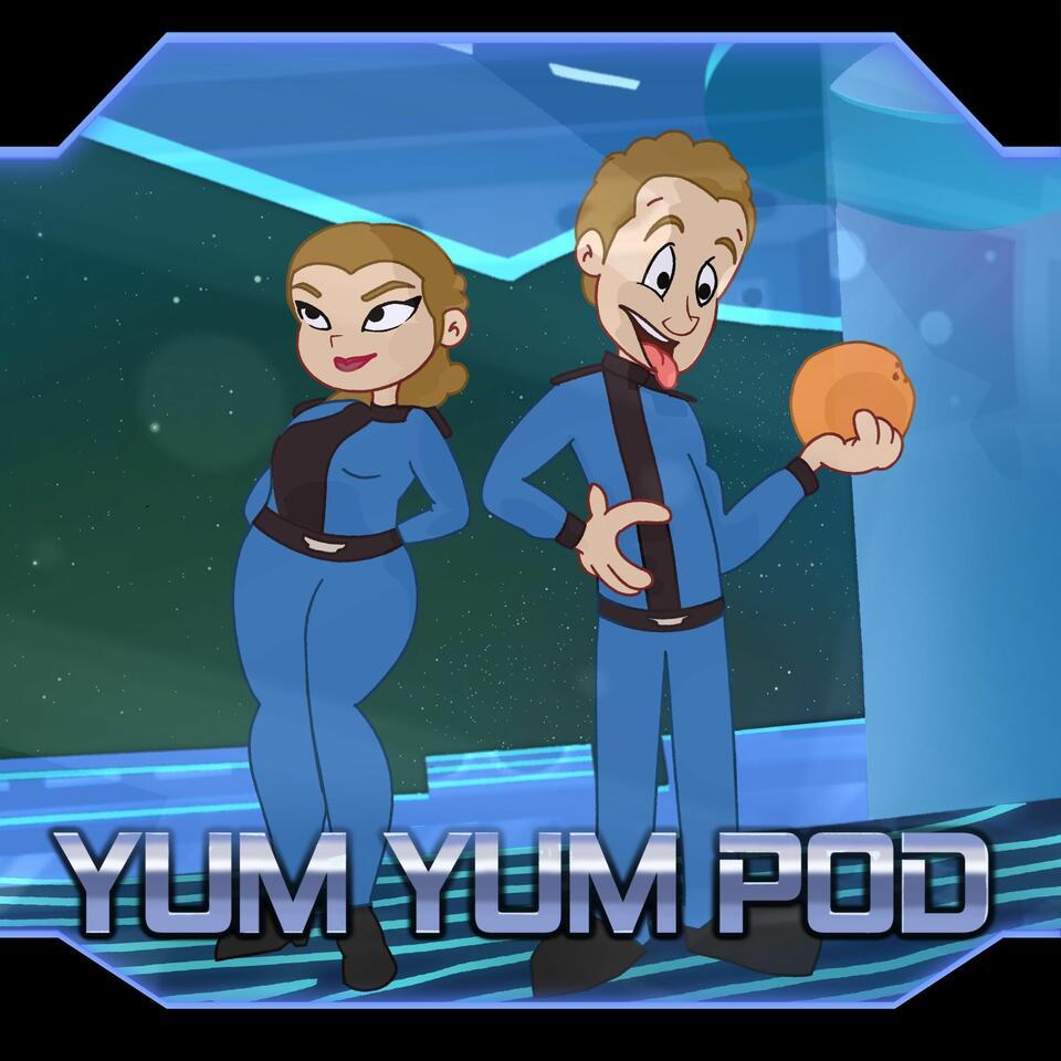 Yum Yum Podcast