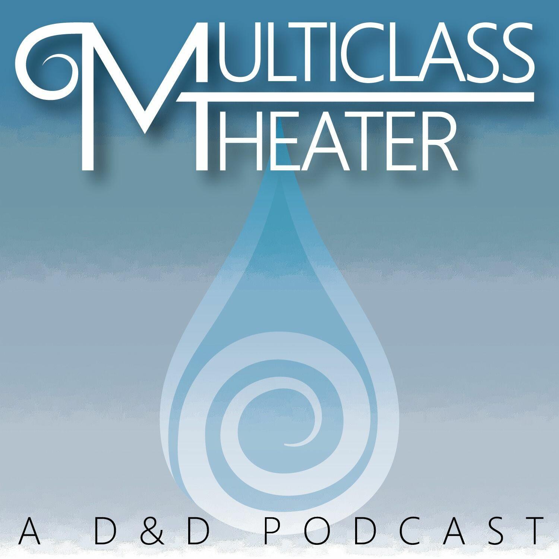 Multiclass Theater