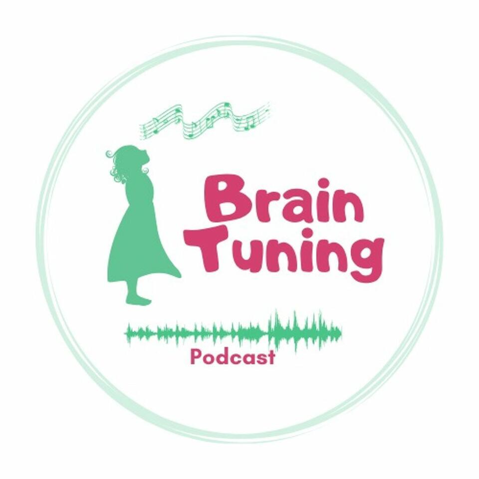 BrainTuning Podcast