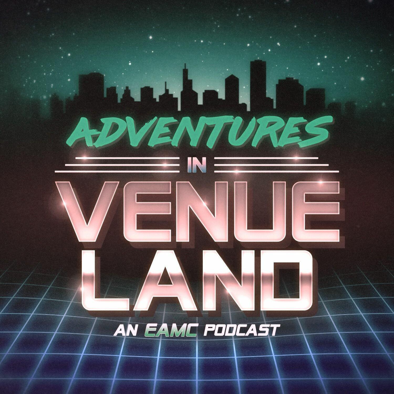Adventures In Venueland