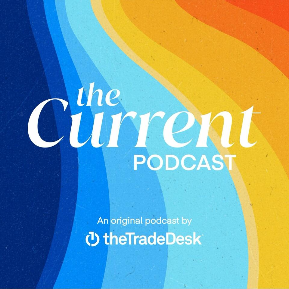 The Current Podcast