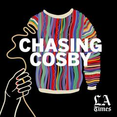 Introducing Chasing Cosby - Chasing Cosby