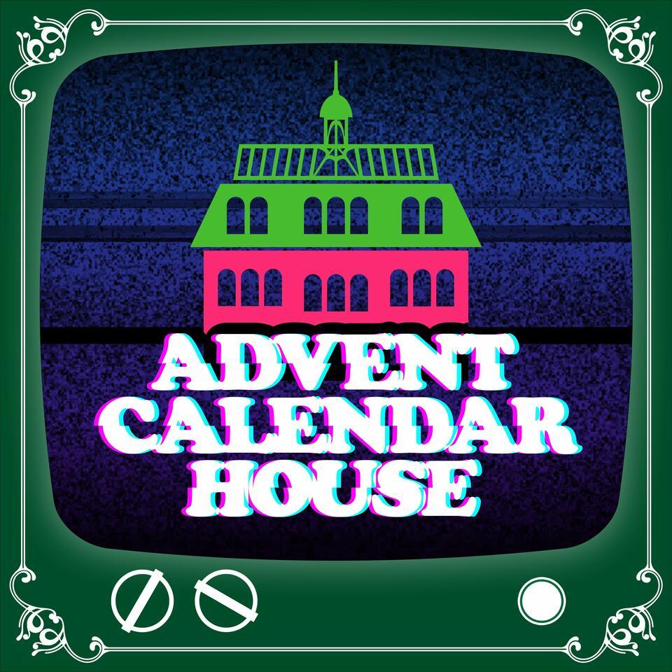 Advent Calendar House - TV Holiday & Christmas Specials