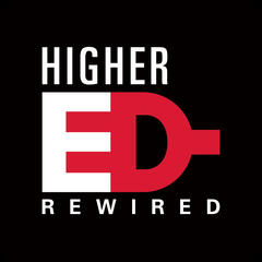 Higher Ed ReWired