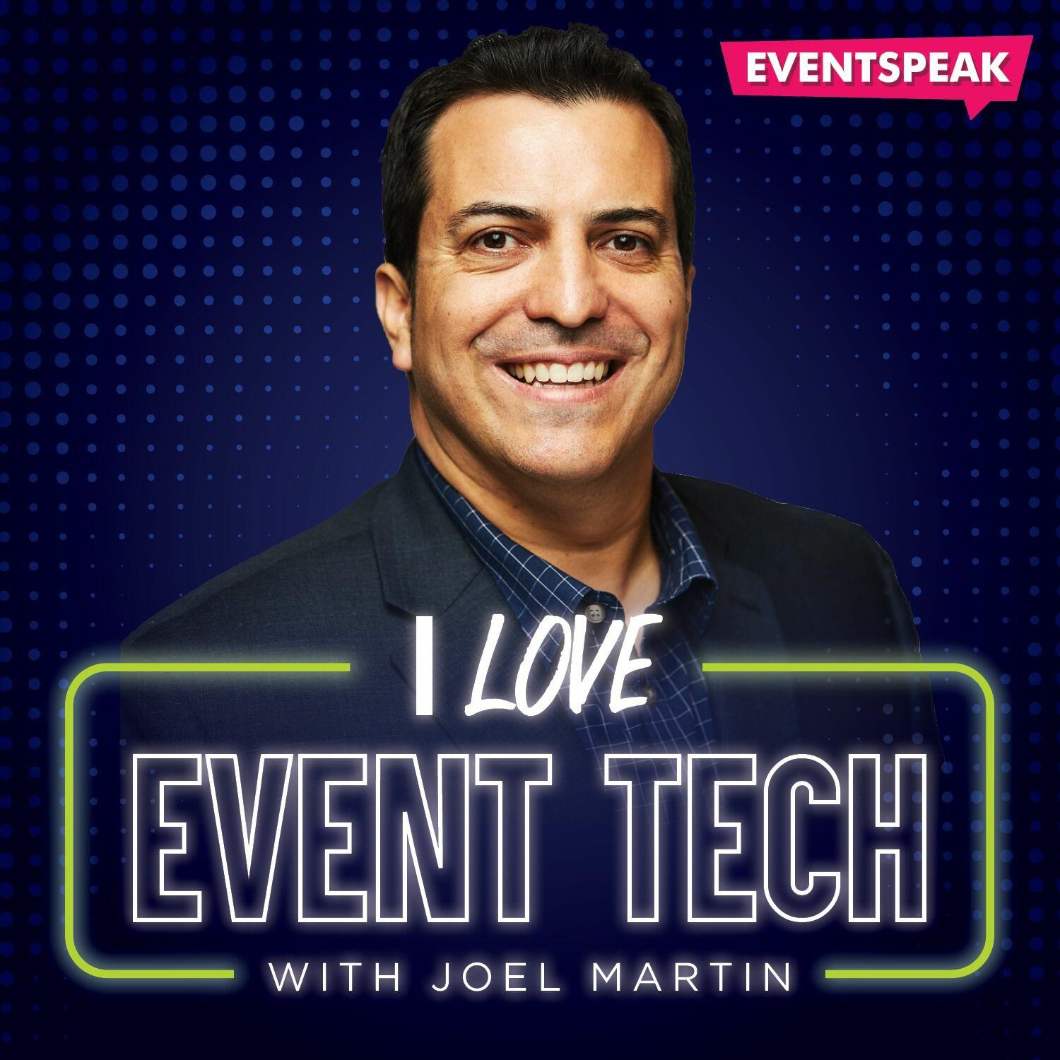 I Love Event Tech with Joel Martin