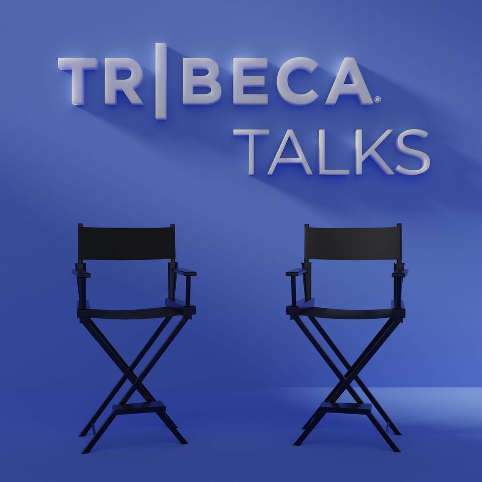 Tribeca Talks