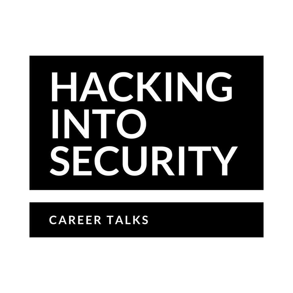 Hacking into Security - Career Talks