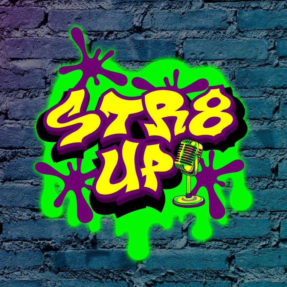 STR8UP SHOW PODCAST