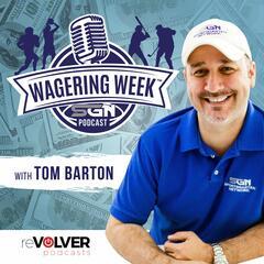 53 - Bets & Brackets - Wagering Week